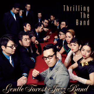 GENTLE FOREST JAZZ BAND thrillingtheband.jpg